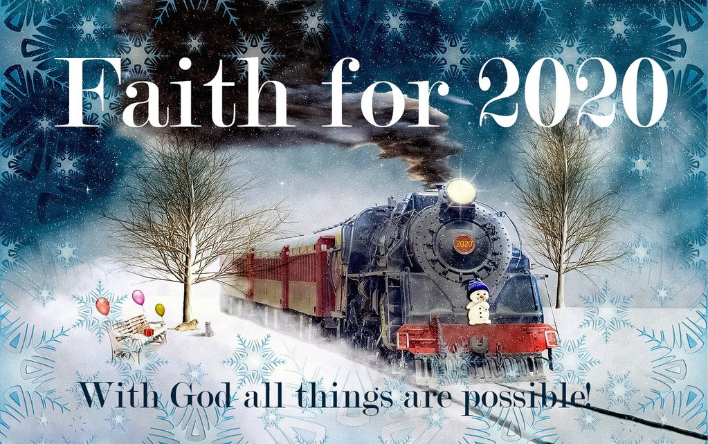 Faith for 2020 - Milton Friesen